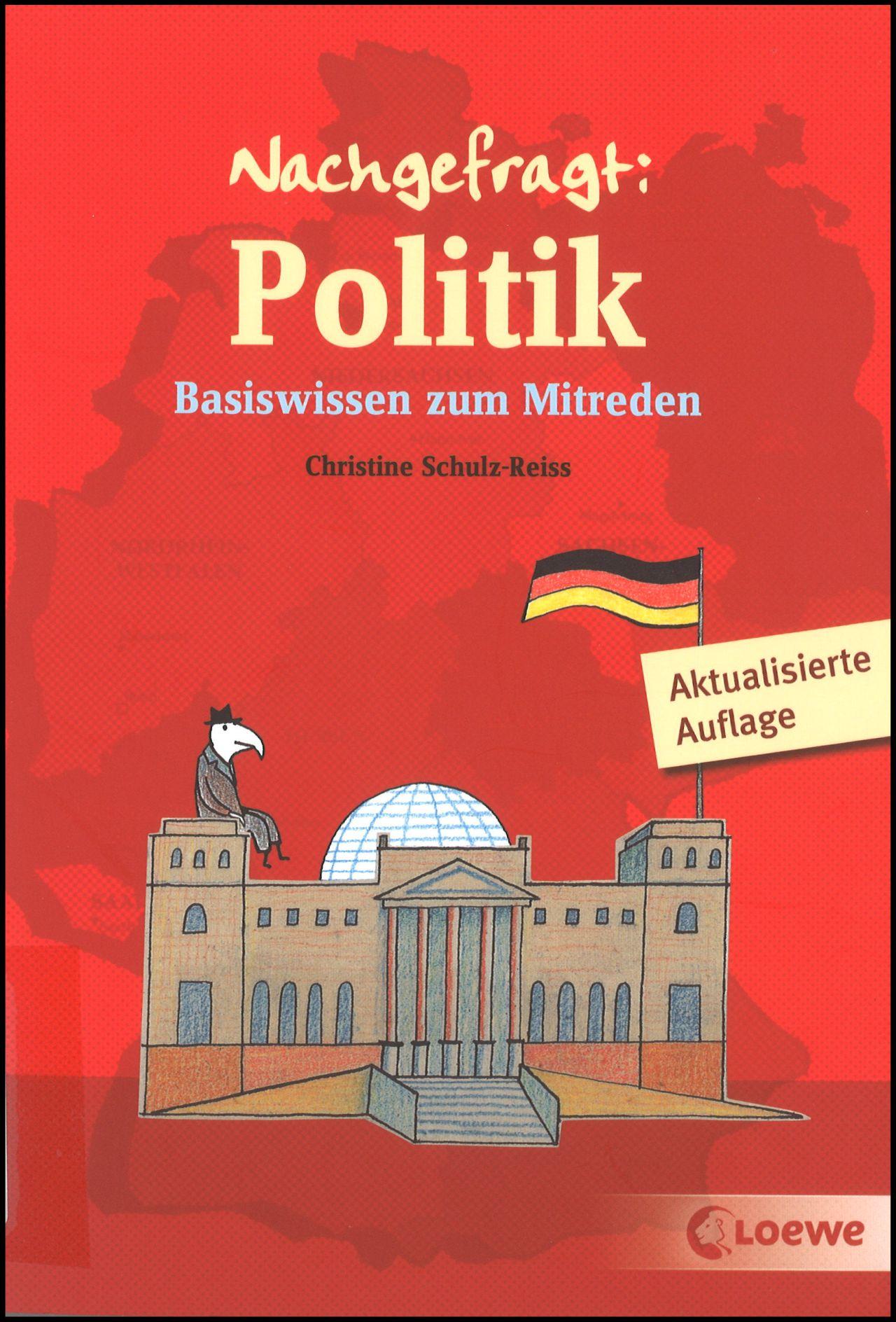 Politik : Basiswissen zum Mitreden